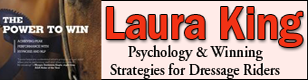 Laura King Winning Strategies for Dressage Riders