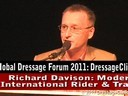 Global Dressage Forum<br>Netherlands Academy Bartels<br>Day 1<br> Richard Davison<br> Welcome Opening Speech<br> Duration: 8 minutes